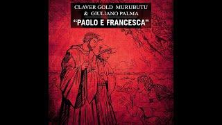 Musik-Video-Miniaturansicht zu Paolo e Francesca Songtext von Claver Gold & Murubutu