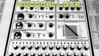 Vocoder Love