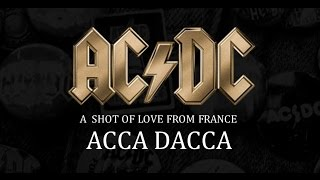 AC/DC - ACCA DACCA - SHOT OF LOVE (+ lyrics )