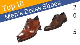 10 Best Mens Dress Shoes 2015