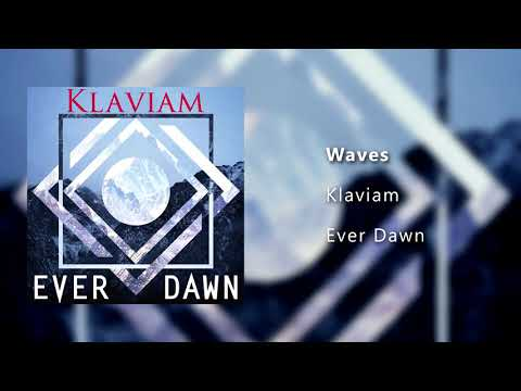 """Waves"" from the album, Ever Dawn."