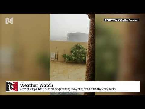 Watch: Strong winds in Wilayat Bahla