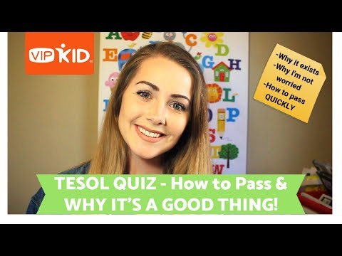 VIPKID TESOL QUIZ - HOW TO PASS and WHY IT EXISTS ...