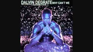 Dalvin DeGrate ft. Stevie J - Why Can't We (Bentley Remix)
