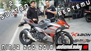 KETIKA 2 SULTAN BERTEMU! JODIE MOTOVLOG HD FT LAYZ MOTOR KAWASAKI NINJA 250 2018