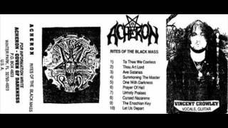 Acheron-Thou Art Lord.