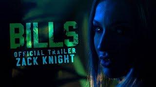Zack Knight   Bills (Trailer) 121018