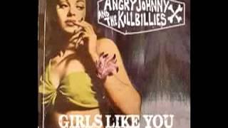 """Angry Johnny And The Killbillies """"Girls Like You"""""""