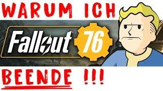 FALLOUT 76 - Warum ich Fallout 76 beende!