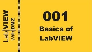 001 - Basics of Labview - LabView with DMZ