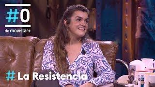LA RESISTENCIA   Entrevista A Amaia | #LaResistencia 04.06.2019