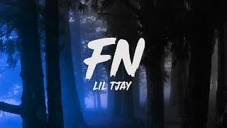 Lil Tjay   F.N (Lyrics)