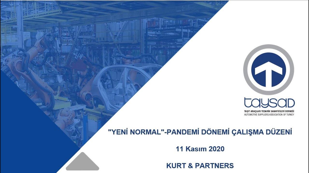 """""""YENİ NORMAL""""-PANDEMİ DÖNEMİ ÇALIŞMA DÜZENİ - SANAL SEMİNER"""