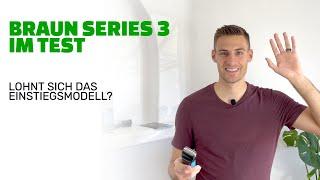 Braun Series 3: Vorstellung & Vergleichsergebnis | Wie macht sich das Einsteigermodell im Alltag? [2021]