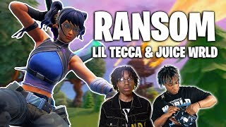 "Fortnite Montage   ""RANSOM"" (Lil Tecca & Juice WRLD)"