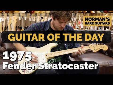 Guitar of the Day: 1975 Fender Stratocaster | Norman's Rare Guitars