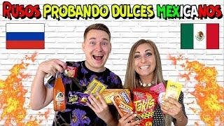 🇷🇺RUSOS PROBANDO DULCES MEXICANOS POR PRIMERA VEZ 🇲🇽 | RUSOS REACCIONAN