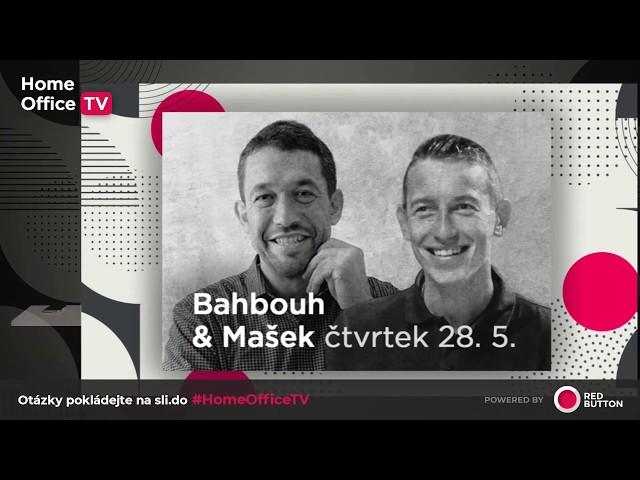 Pozvánka na vysílání Home Office TV s Radvanem Bahbouhem