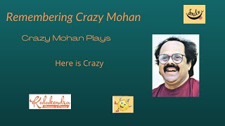 #CrazyMohan   Here is Crazy   Titbits   Humorous Play   Ace Writer   Remembering Crazy