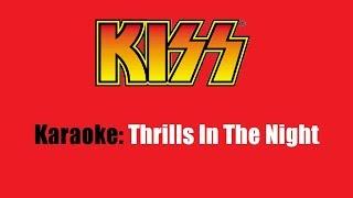 Karaoke: Kiss  Thrills In The Night