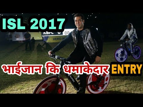 Salman Khan Grand Entry In ISL 2017 | Indian Super League | Tiger Zinda Hai Promotion