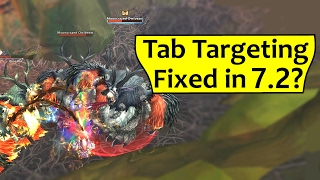 Is Tab Targeting Fixed in 7.2?