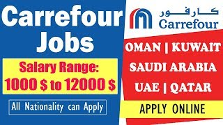 Carrefour Job Opportunities In Middle East | UAE | Saudi Arabia | Qatar | Kuwait | Oman   Apply Now