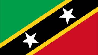 Saint Kitts and Nevis national anthem