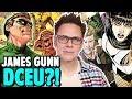 James Gunn Coming to The DCEU?