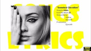 Sweetest Devotion (Adele) Lyrics (25) Album