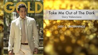 Gary Valenciano Gold Album -  Take Me Out Of The Dark