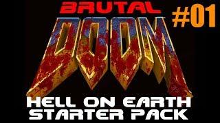 Brutal DOOM - Hell on Earth Starter Pack - Ultra-Violence #01