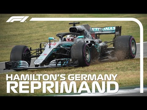 2018 German Grand Prix: Lewis Hamilton's Reprimand Explained