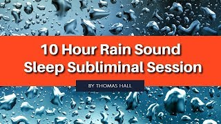 Be More Confident & Assertive - (10 Hour) Rain Sound - Sleep Subliminal - By Thomas Hall