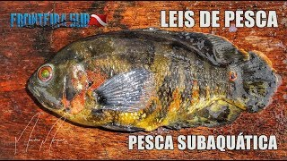 As leis da Pesca Amadora - Polícia ambiental adverte.