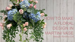 How To Make A Flower Arrangement In Martini Vase For Wedding Or Event
