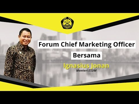 Forum Chief Marketing Officer Bersama Menteri ESDM Ignasius Jonan