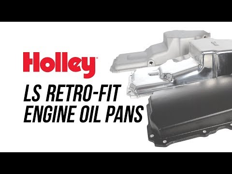 Holley LS Retro-fit Engine Oil Pans