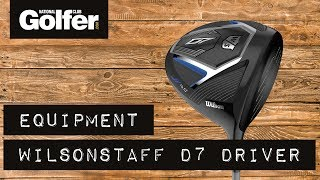 National Club golfer reviews the Wilson D7 driver