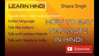 How to say Namaste in Hindi