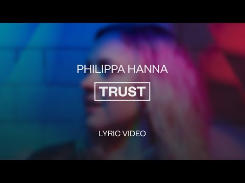 Trust - Youtube Lyric Video