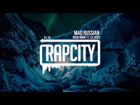 Gucci Mane - Mad Russian (ft. Lil Skies)