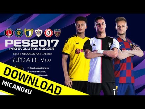 PES 2017 | Next Season Patch 2020 Official Update v1 (PC/HD)