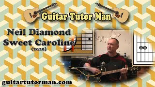 Sweet Caroline - Neil Diamond - Acoustic Guitar Tutorial (2020 version ft. my son Jason)