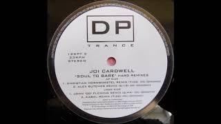 Joi Cardwell - Soul To Bare (John '00' Fleming Remix) (1999)