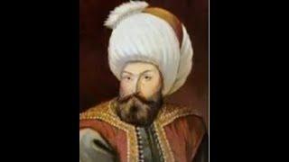 Osman Gazinin Rüyasında Osmanlı İmparatorluğunun Müjdelenmesi