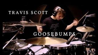 Travis Scott - Goosebumps | Drum Cover • Gabriel Gomér