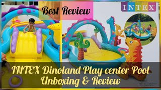 INTEX Dinoland Play Center Pool Unboxing & Review| Best Intex inflatable Pool| Water Play