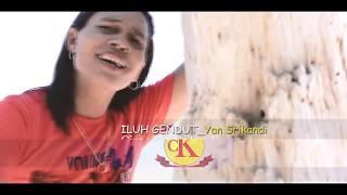 ILUH GENDUT - Yan Srikandi