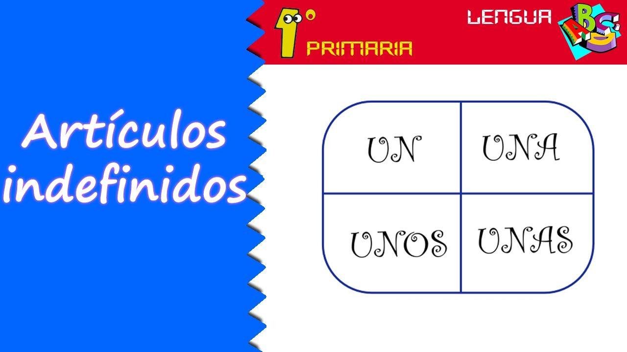 Lengua Castellana. 1º Primaria. Tema 4: un, una, unos, unas